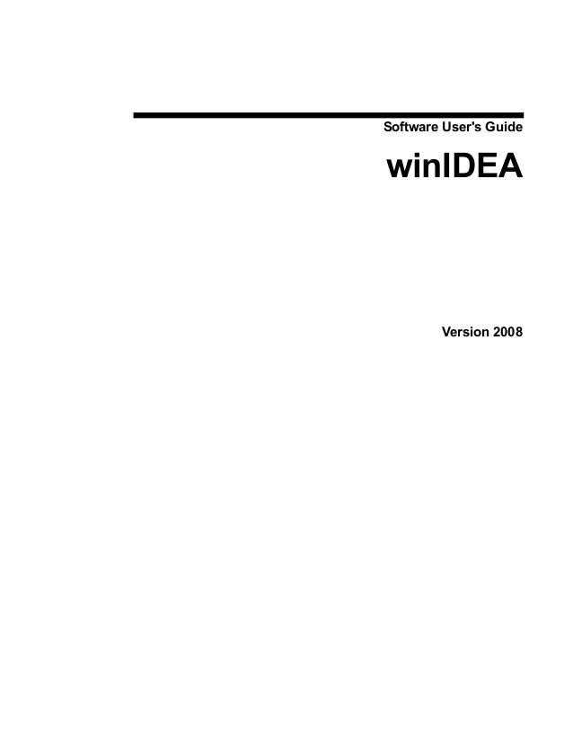Software User's Guide  winIDEA  Version 2008