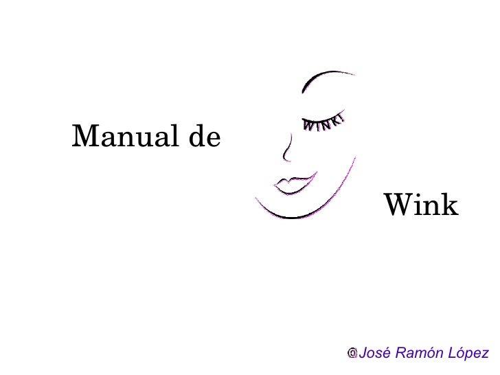 Manual de Wink José Ramón López