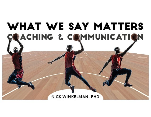 Image result for what we say matters nick winkelman