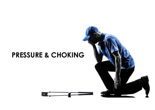 PRESSURE & CHOKING