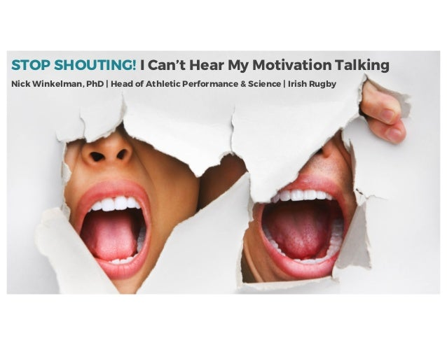 STOP SHOUTING! I Can't Hear My Motivation Talking Nick Winkelman, PhD | Head of Athletic Performance & Science | Irish Rug...
