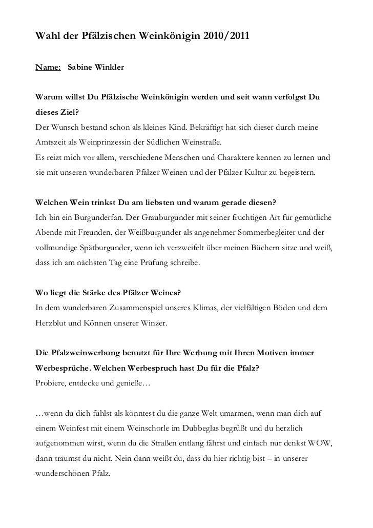 Wahl der Pfälzischen Weinkönigin 2010/2011Name: Sabine WinklerWarum willst Du Pfälzische Weinkönigin werden und seit wann ...