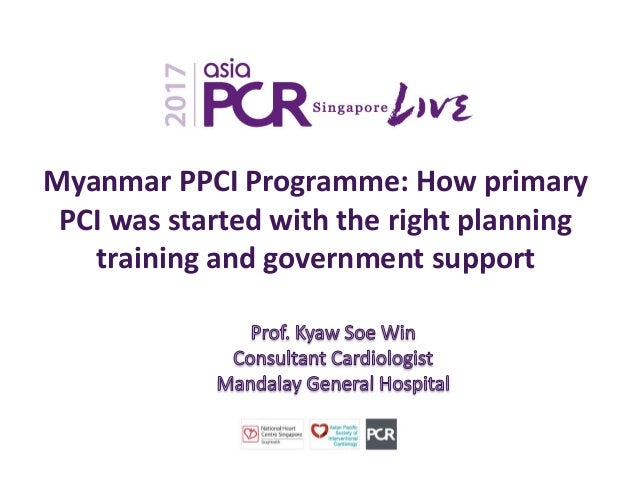 Myanmar PPCI Programme: How primary PCI was started with the right planning training and government support