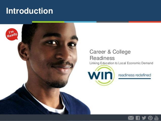 Introduction  Career & College Readiness Linking Education to Local Economic Demand