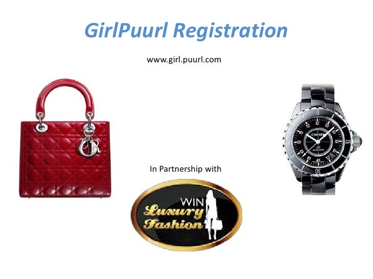 GirlPuurl Registration      www.girl.puurl.com       In Partnership with