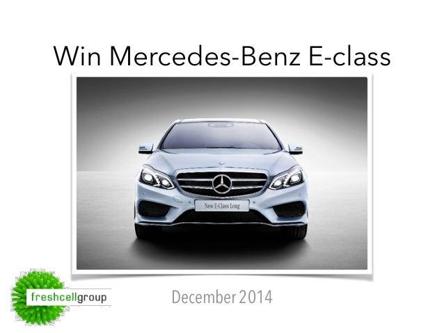 Win Mercedes-Benz E-class  December 2014