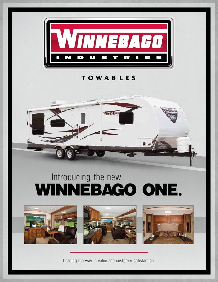 WINNEBAGO ONE. Introducing the new    Leading the way in value and customer satisfaction.