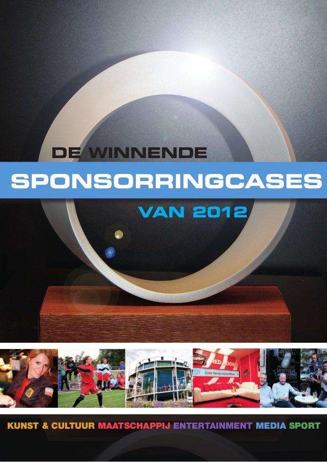 - 1 - van 2012 SponsorRingcases De winnende Kunst & Cultuur Maatschappij Entertainment Media Sport