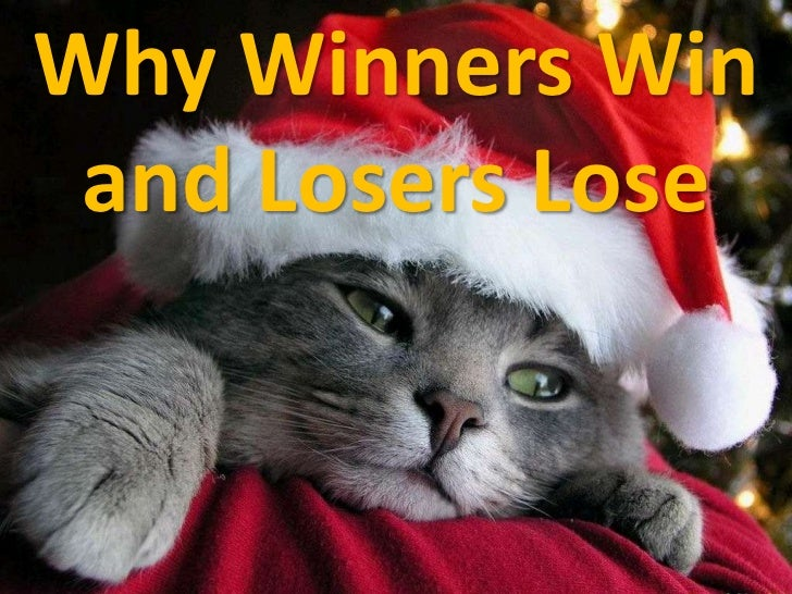 Why Winners Win<br />and Losers Lose<br />