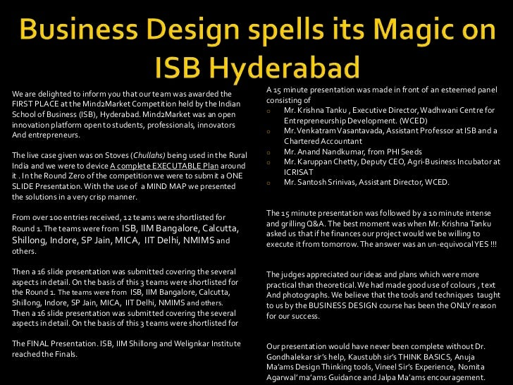 Business Design spells its Magic on ISB Hyderabad<br />A 15 minute presentation was made in front of anesteemed panel<br /...