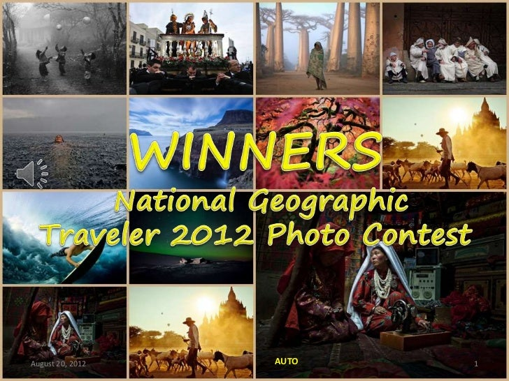 Winners: National Geographic Traveler              2012 Photo ContestAugust 20, 2012           AUTO                1