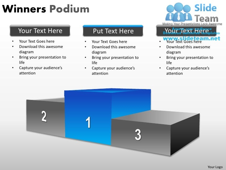 Winners Podium     Your Text Here                   Put Text Here                    Your Text Here •   Your Text Goes her...