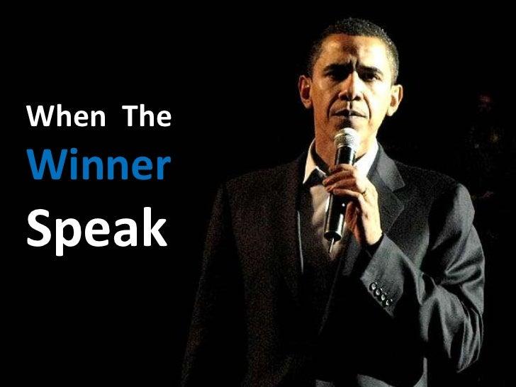 When TheWinnerSpeak