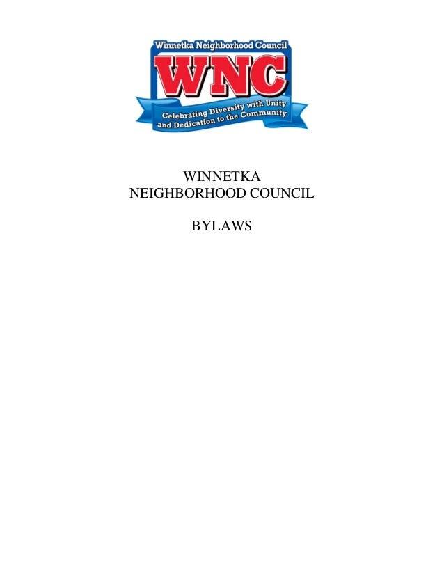 WINNETKA NEIGHBORHOOD COUNCIL BYLAWS