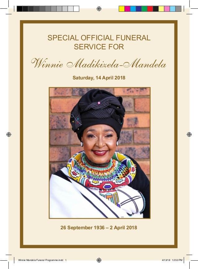 SPECIAL OFFICIAL FUNERAL SERVICE FOR Saturday, 14 April 2018 26 September 1936 – 2 April 2018 Winnie Mandela Funeral Progr...