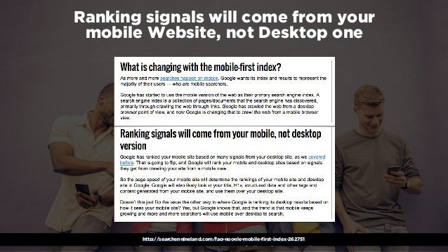 #winningmobile at #learninbound by @aleyda from @orainti Ranking signals will come from your mobile Website, not Desktop ...