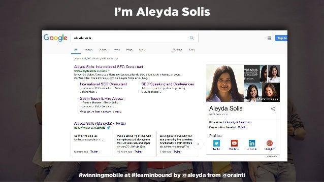 #winningmobile at #learninbound by @aleyda from @orainti I'm Aleyda Solis