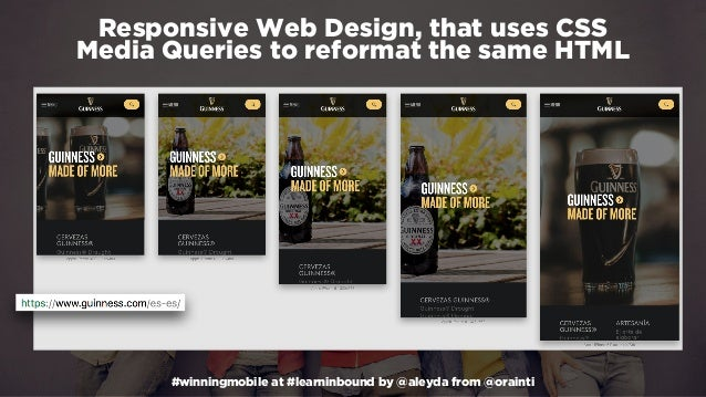#winningmobile at #learninbound by @aleyda from @orainti Responsive Web Design, that uses CSS Media Queries to reformat t...