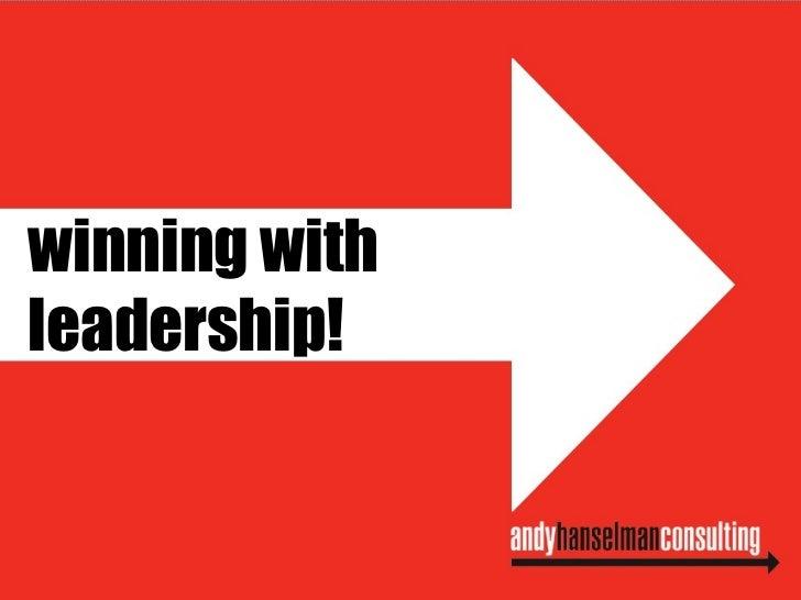winning with  leadership!