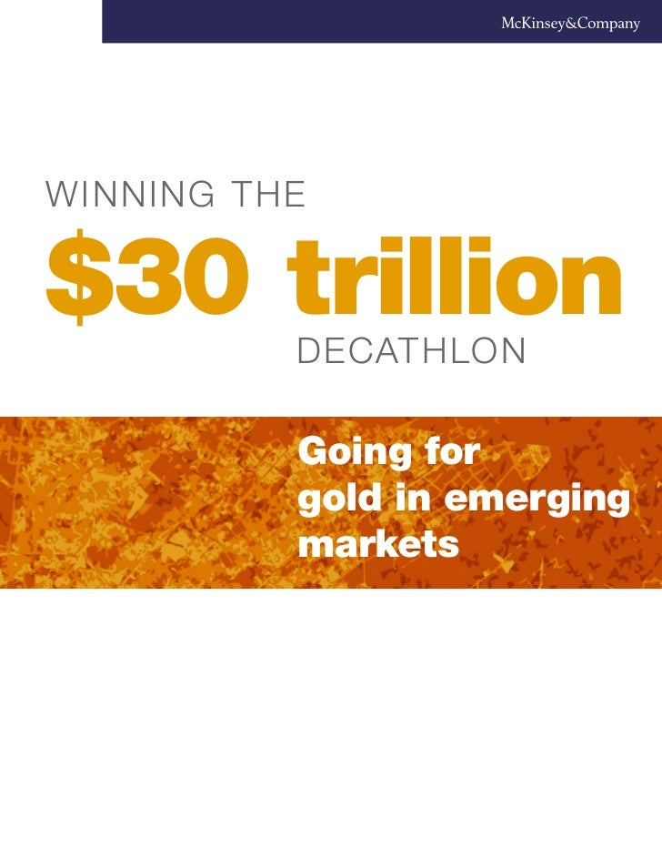 Winning the$30 trillion          decathlon          Going for          gold in emerging          markets