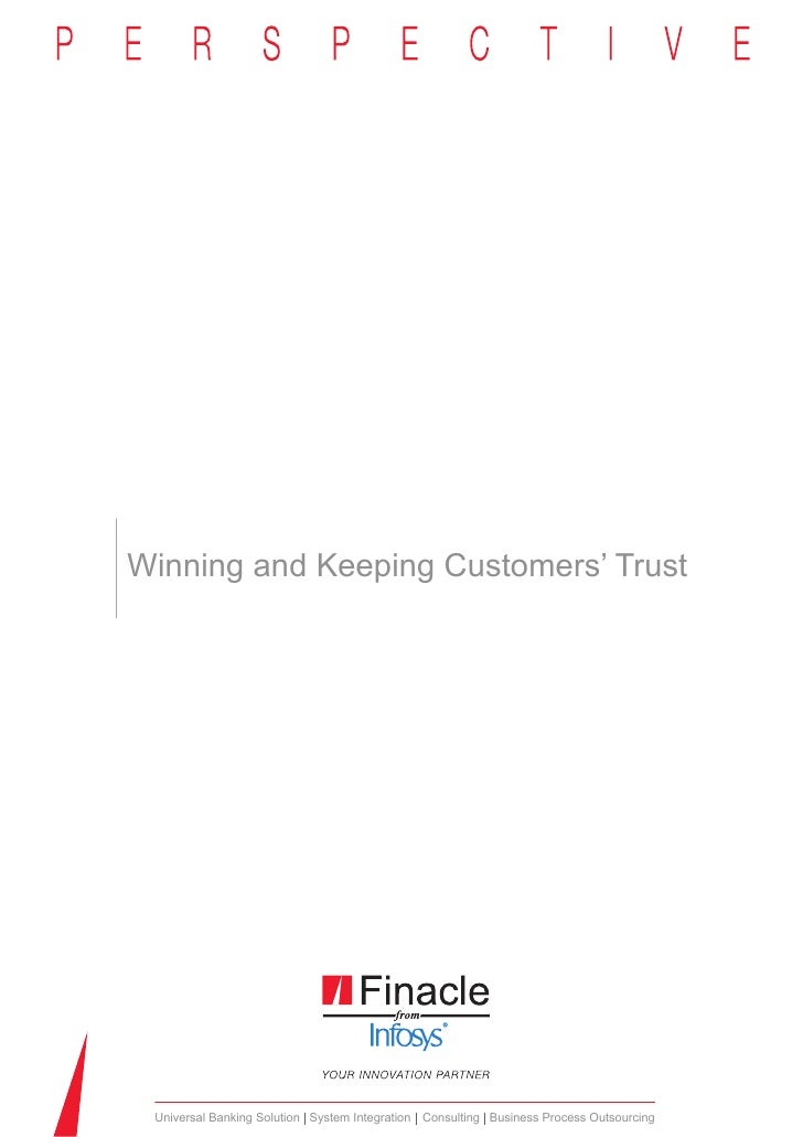 Winning and Keeping Customers' Trust Universal Banking Solution System Integration Consulting Business Process Outsourcing