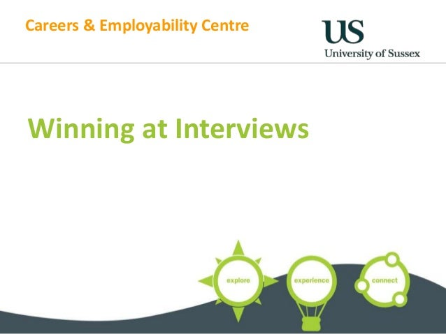 Careers & Employability Centre  Winning at Interviews