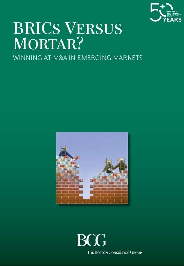 BRICs Versus Mortar? Winning at M&A in Emerging Markets