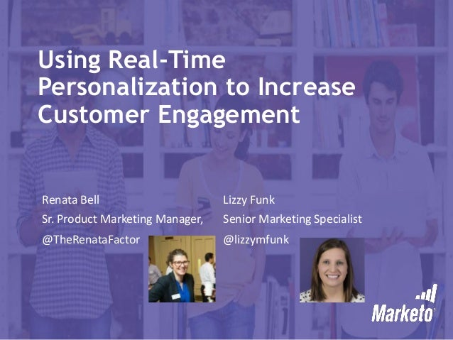 Using Real-Time Personalization to Increase Customer Engagement