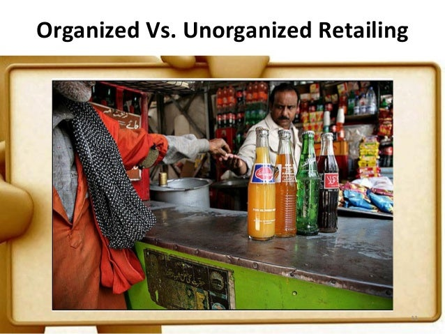 organized retail spencers vs kirana store There are four basic ways a divisionally structured firm could be organized the four basic ways a divisionally structured firm could be organized are 1) organized retail (spencer's) vs kirana store productivity measurement at national.