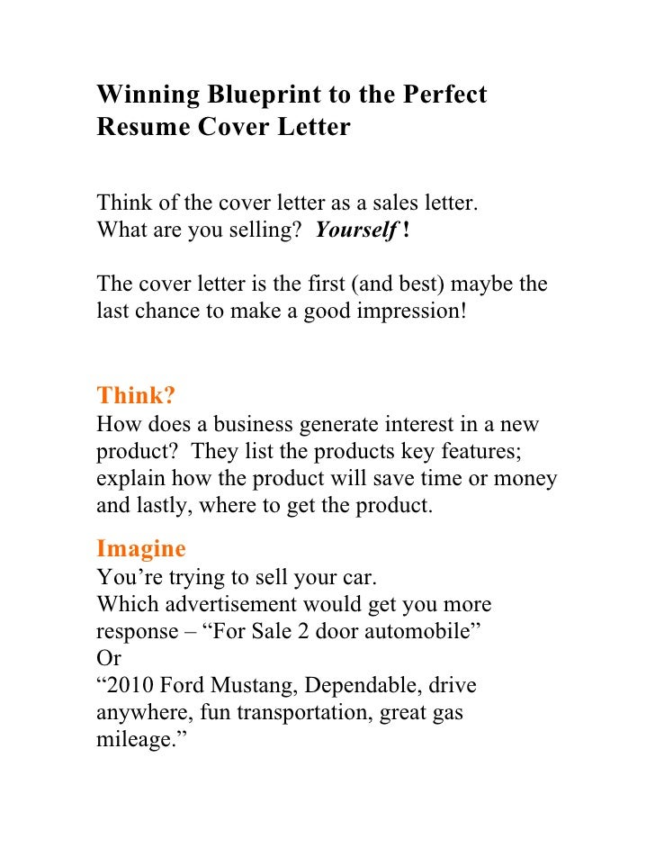 winning blueprint to the perfect resume cover letter think of the cover letter as a sales - How To Write The Perfect Cover Letter For A Job