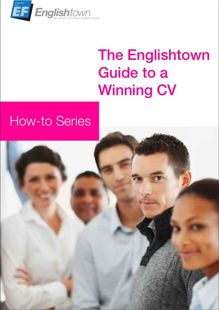 The Englishtown                   Guide to a                   Winning CVHow-to Series