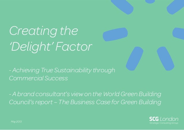 - Achieving True Sustainability throughCommercial Success- A brand consultant's view on the World Green BuildingCouncil's ...