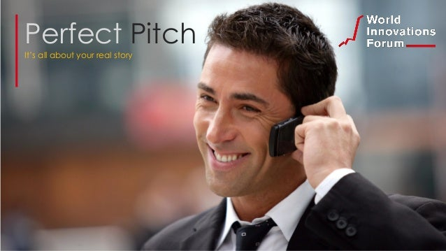 Perfect Pitch It's all about your real story