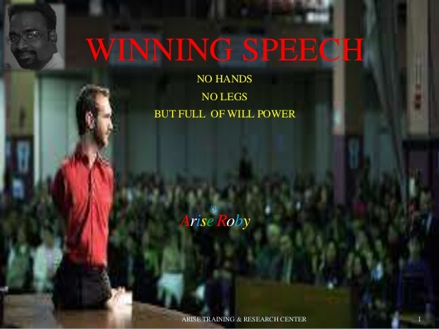WINNING SPEECH NO HANDS NO LEGS BUT FULL OF WILL POWER 1 by Arise Roby ARISE TRAINING & RESEARCH CENTER