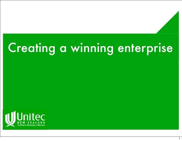 Creating a winning enterprise                                     1