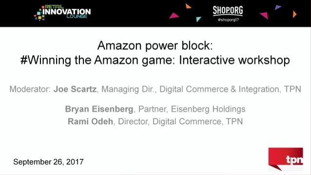 A TPN WORKSHOP / SEPTEMBER 2017 Winningwith Amazon 1