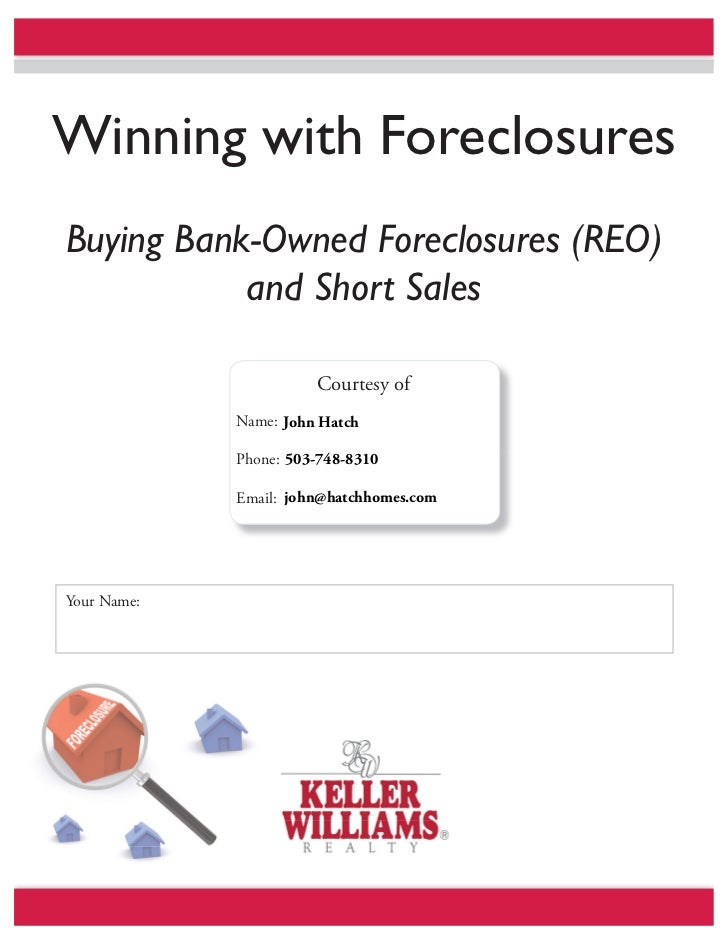 Winning with foreclosures