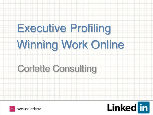 Executive ProfilingWinning Work OnlineCorlette Consulting