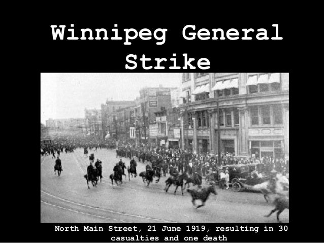 winnipeg general strike What was the winnipeg general strike  the winnipeg general strike of 1919 was an important event in the history of canada it was an event that garnered the.