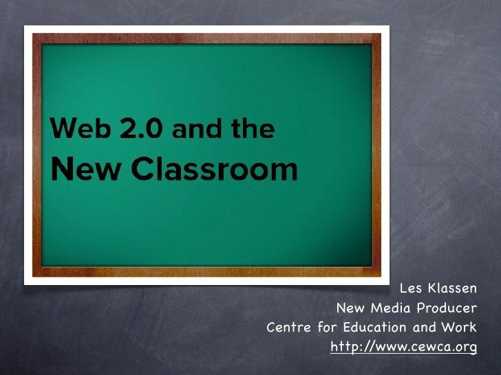 Les Klassen           New Media Producer Centre for Education and Work          http://www.cewca.org