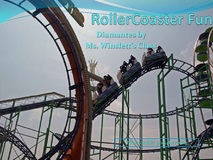 RollerCoaster Fun<br />Diamantes by<br />Ms. Winslett's Class<br />Photocredit:  pics4learning<br />