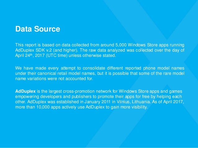 Data Source This report is based on data collected from around 5,000 Windows Store apps running AdDuplex SDK v.2 (and high...