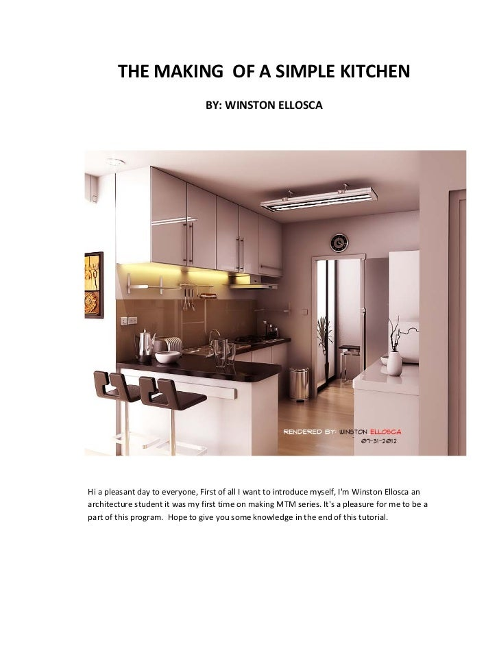 THE MAKING OF A SIMPLE KITCHEN                                BY: WINSTON ELLOSCAHi a pleasant day to everyone, First of a...