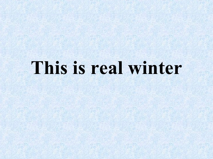 This is real winter