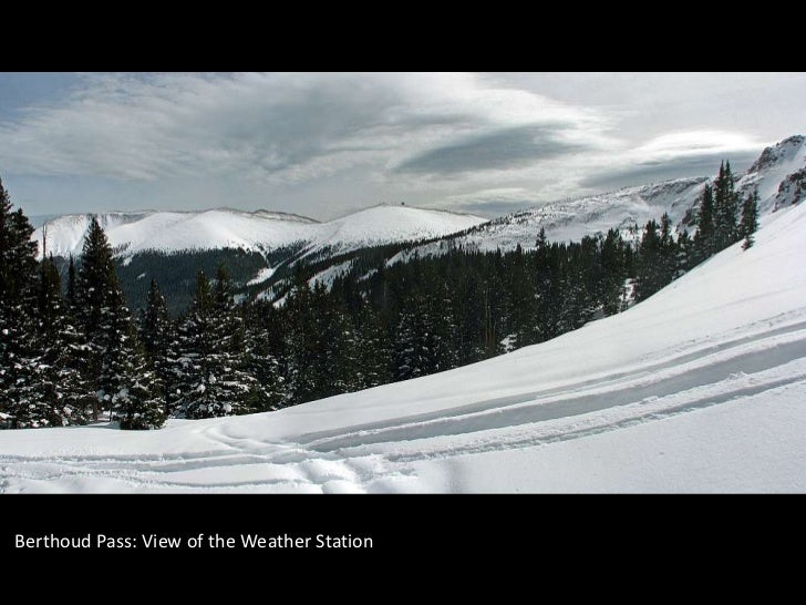 Berthoud Pass: View of the Weather Station<br />