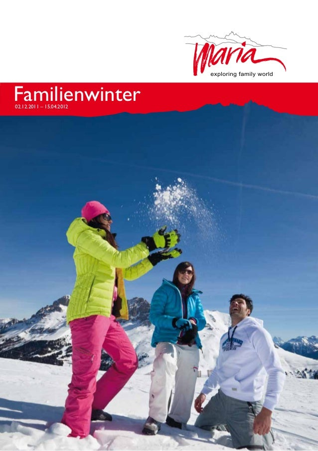 Familienwinter02.12.2011 – 15.04.2012                          1