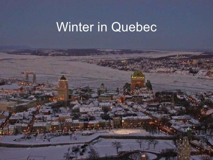 Winter in Quebec