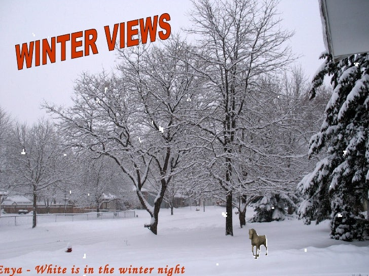Enya - White is in the winter night WINTER VIEWS