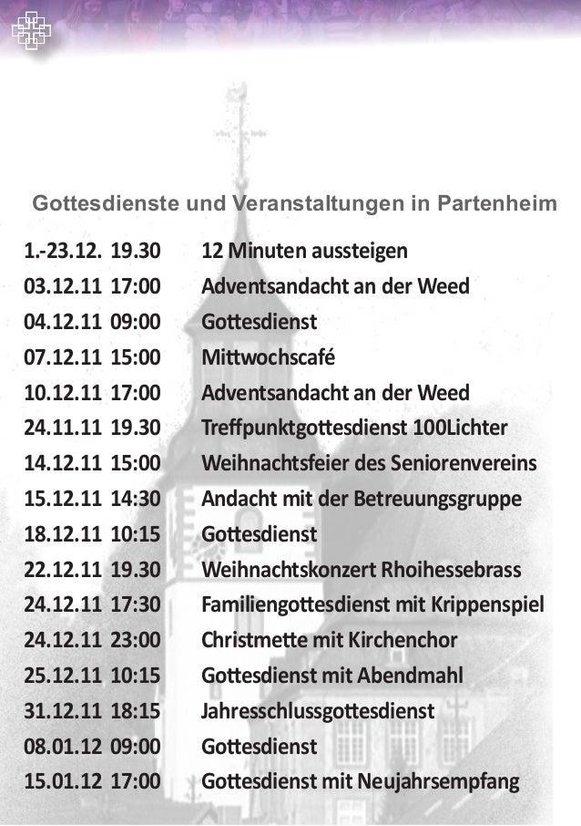 1.-23.12.19.30 12 Minuten aussteigen03.12.1117:00 Adventsandacht an der Weed04.12.1109:00 Gottesdienst07.12.1115:00...