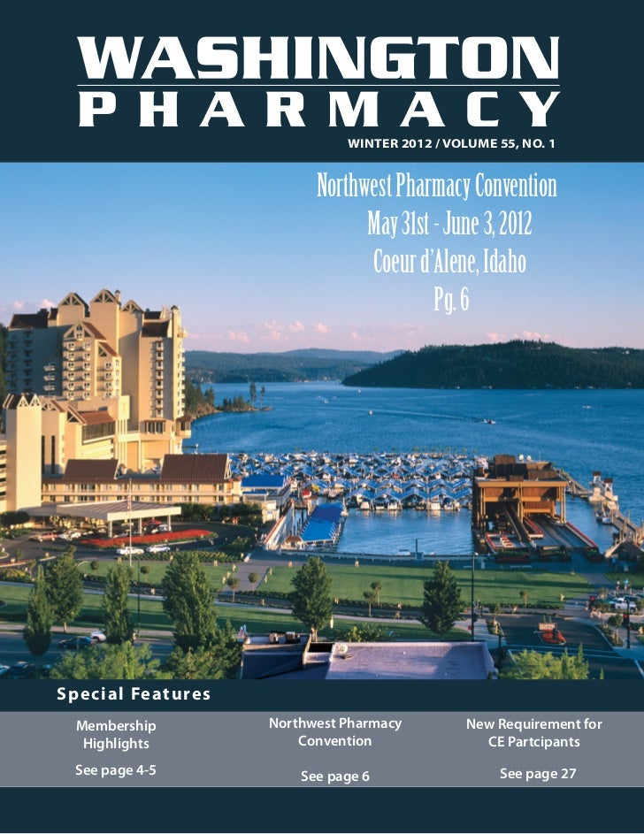 Winter 2012 / Volume 55, No. 1                                               Northwest Pharmacy Convention                ...